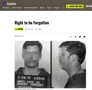 Right to be Forgotten Radiolab WNYC Studios
