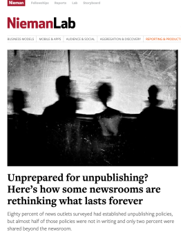 Unprepared for unpublishing Here's how some newsrooms are rethinking what lasts forever » Nieman Journalism Lab
